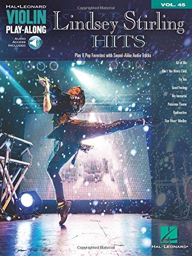 Violin Play-Along Lindsey Stirling Hits: Violin Play-Along Volume 45 (Hal Leonard Violin Play-along, Band 45)