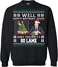 Michael Scott Well Happy Birthday Jesus Sorry Your Party's so Lame Crewneck Pullover Sweatshirt 8 oz.