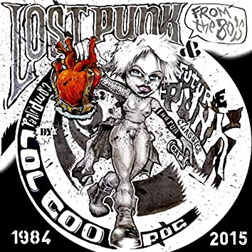Lost Punk From The 80's & Future Punk Classic's