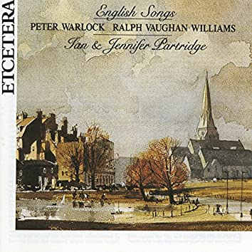Peter Warlock, Ralph Vaughan Williams, English Songs