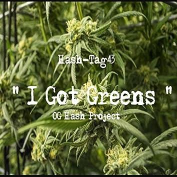 I Got Greens