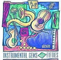 Instrumental Gems of 50's