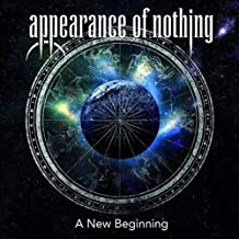 appearance of nothing a new beginning