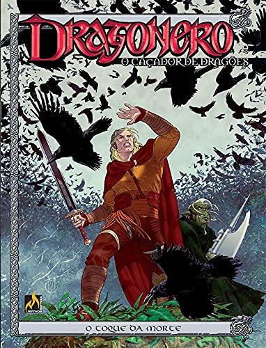 Dragonero - volume 9: O toque que mata