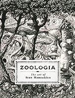 Zoologia: The Art of Stan Manoukian