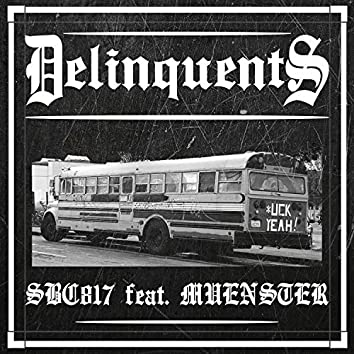 Delinquents (feat. Muenster)
