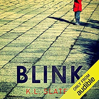 Blink     A psychological thriller with a killer twist you'll never forget              Written by:                                                                                                                                 K. L. Slater                               Narrated by:                                                                                                                                 Lucy Price-Lewis                      Length: 8 hrs and 13 mins     83 ratings     Overall 3.9