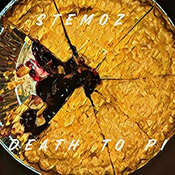 Death To Pi