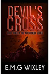 Devil's Cross: Book Three in the Witchfinder Series Kindle Edition
