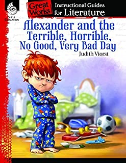 Alexander and the Terrible, . . . Bad Day: An Instructional Guide for Literature (Great Works) by Debra J. Housel(2014-09-01)