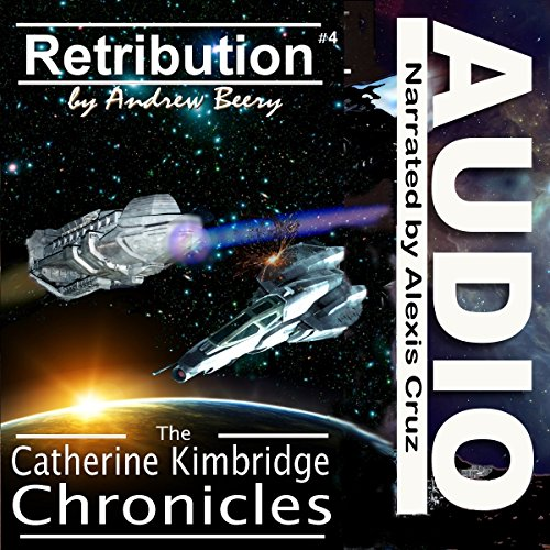 The Catherine Kimbridge Chronicles #4: Retribution  By  cover art