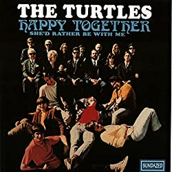 The Turtles - Happy Together - Mazik