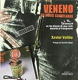 Veneno en dosis camufladas: La censura en los discos de pop-rock durante el franquismo (Música)