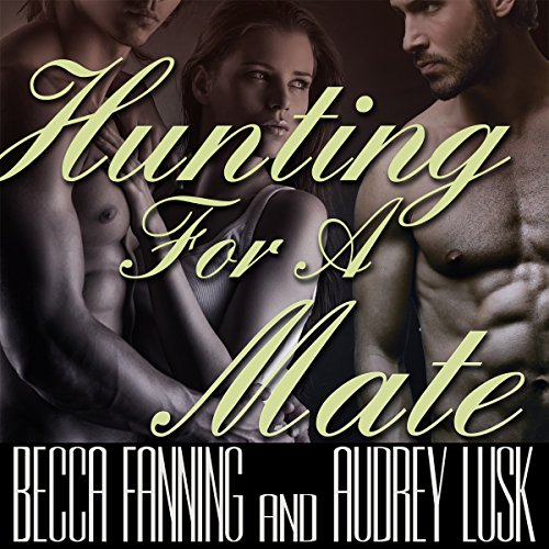 Hunting for a Mate (BBW Shifter Menage Romance) audiobook cover art