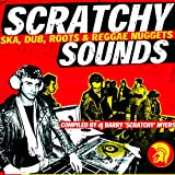 Barry Myers Presents Scratchy Sounds (Ska, Dub, Roots & Reggae Nuggets) [Explicit]