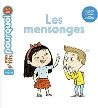 Amazon Fr Verite Et Mensonge Livres Pour Enfants Livres