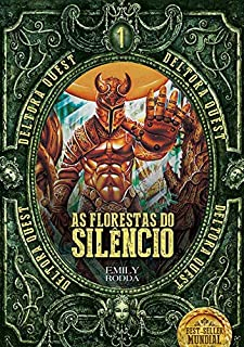 As Florestas do Silêncio. Deltora Quest