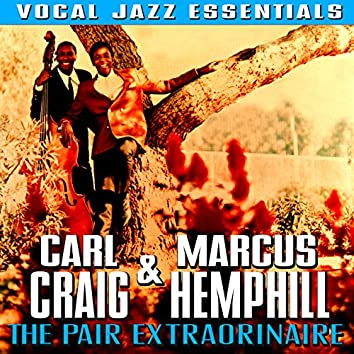 The Pair Extraordinaire - Vocal Jazz Essentials