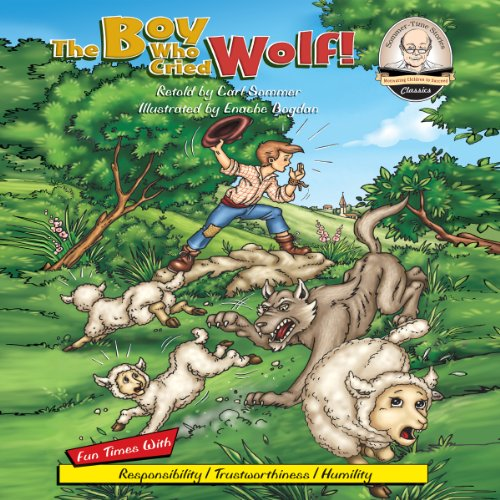 The Boy Who Cried Wolf! audiobook cover art