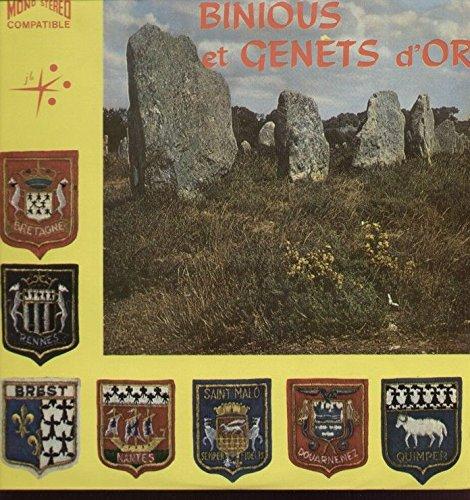 Binious Et Genets D'or : Bale Lann-Bihoue, Gavotte De L'aven, Kousk Breiz-Izel, Bale Ar Bastored, Bal De Jugon, Son Ar Soudard, J'ai Une Bonne Amie À Quimperlé, Jabadao...