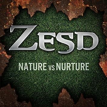 Nature Vs. Nurture