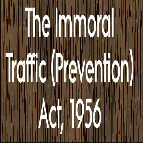 The Immoral Traffic (Prevention) Act