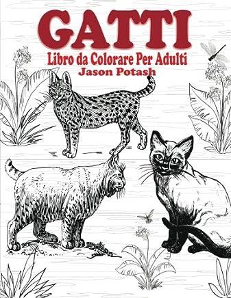 Gatti Libro da Colorear Per Adulti