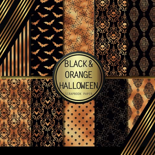 Scrapbook Paper: Black & Orange Halloween: Double Sided Craft Paper For Card...