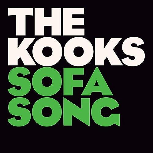 Sofa Song By The Kooks On Amazon Music Amazon Com