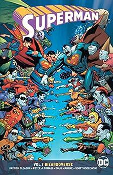 Superman (2016-2018) Vol. 7: Bizarroverse (English Edition
