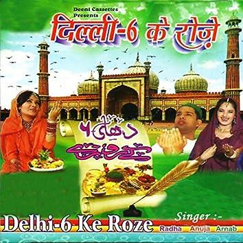 Delhi-6 Ke Roze