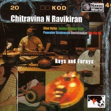 Chitravina N. Ravikiran: Rays and Forays