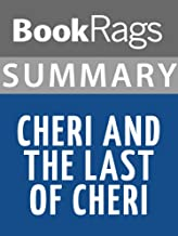 Summary & Study Guide Cheri and The Last of Cheri by Colette