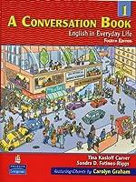 CONVERSATION BOOK (4E) 1 : SB