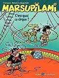 Marsupilami – tome 15 - C'est quoi ce cirque ? (French Edition)