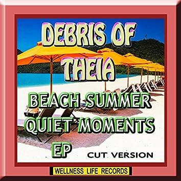 Beach Summer Quiet Moments EP (Cut Version)