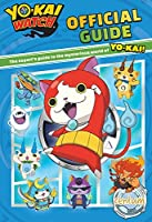 Yo-Kai Watch Official Guide by Unknown(2016-10-01)