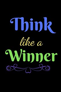 Think Like A Winner: A Journal For The Courageous