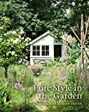 Pure Style in the Garden: Creating An Outdoor Haven