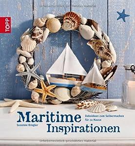 Maritime Inspiration: Dekoideen zum Selbermachen für Zuhause