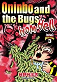Hino Horror, Vol. 3: Oninbo and the Bugs from Hell