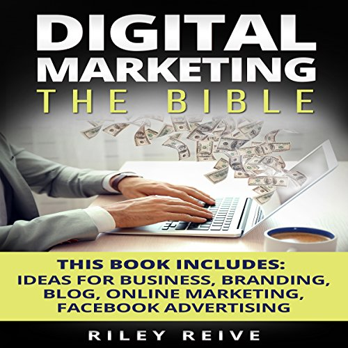 Digital Marketing: The Bible audiobook cover art