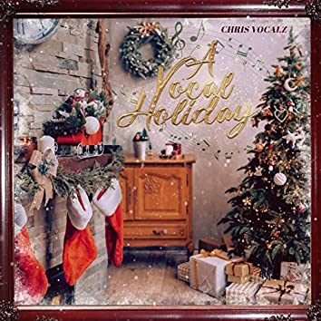 A Vocal Holiday