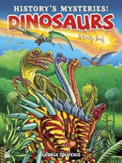 History's Mysteries! Dinosaurs: Activity Book (Dover Children's Activity Books)