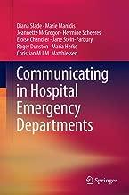 Best communicating in hospital emergency departments Reviews