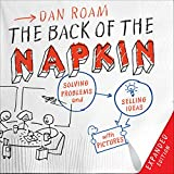The Back of the Napkin by Dan Roam (Amazon)