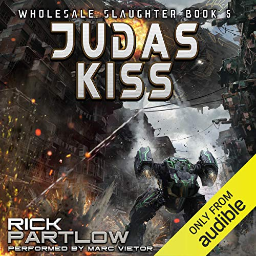 Judas Kiss Audiobook By Rick Partlow cover art