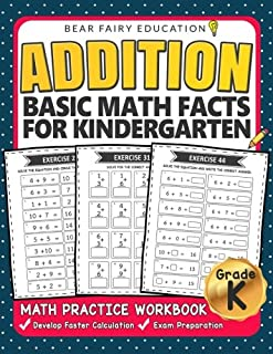 Addition Basic Math Facts for Kindergarten: Activity Workbook Ages 3-6 (Elementary Addition Series)