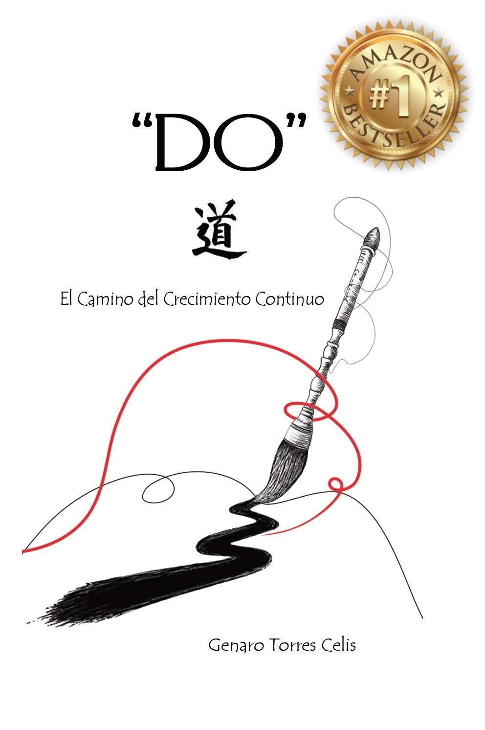 DO: El Camino del Crecimiento Continuo (Spanish Edition)