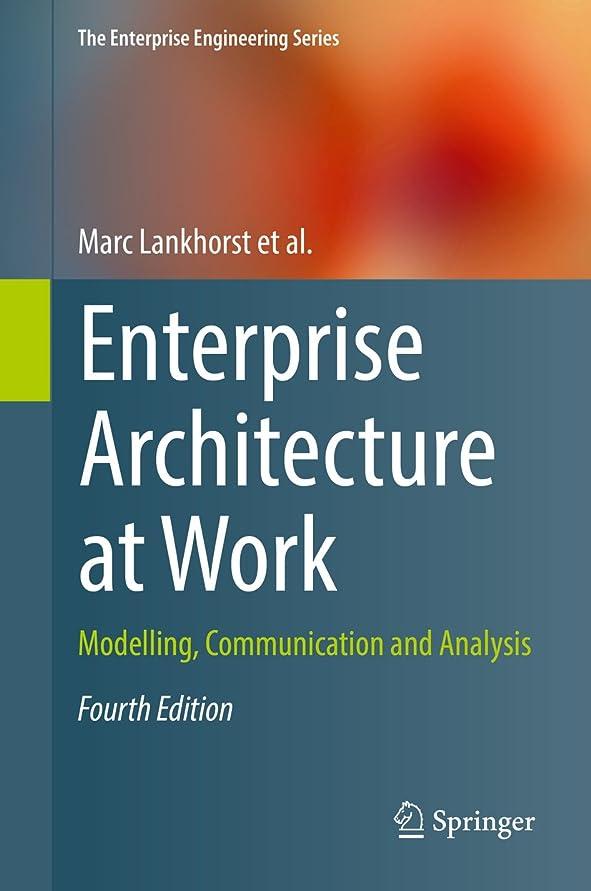 単調なカスケード装置Enterprise Architecture at Work: Modelling, Communication and Analysis (The Enterprise Engineering Series) (English Edition)